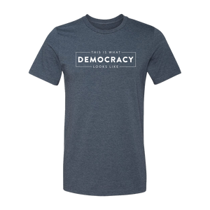 What Democracy Looks Like Navy Heather Tee