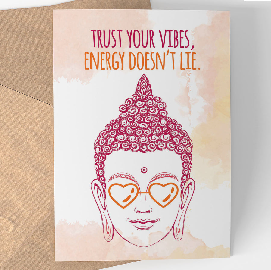 TRUST YOUR VIBES, ENERGY DOESN'T LIE NOTECARD