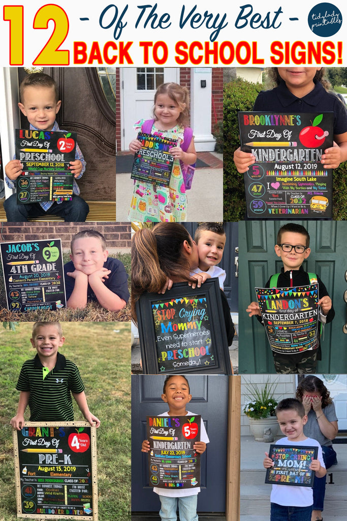 Top 12 Awesome First Day of School Signs