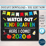 Watch Out Kindergarten Here I come Sign - Editable DIY Template