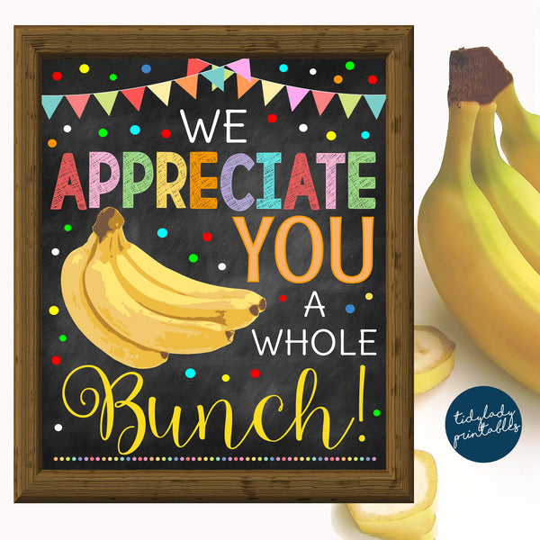 Teacher Appreciation Week Printable Food Decoration - Banana Sign
