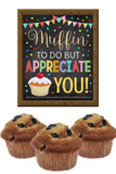 Muffin Appreciation Sign, Staff Teacher Appreciation Week Printable Breakfast Food Decoration