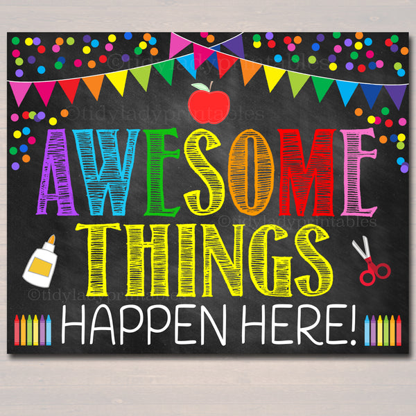 Awesome Things Happen Here Classroom Poster