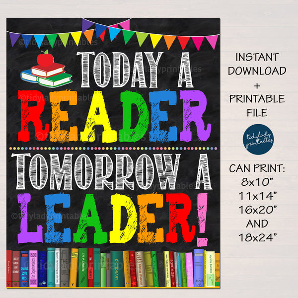 Today a Reader, Tomorrow a Leader Library Classroom Poster