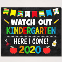 Watch Out Kindergarten Here I come! Back to School Printable Back to School Chalkboard Poster School Sign 1st Day of School