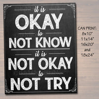 It's Okay to Not Know But Not Okay to Not Try Classroom Poster