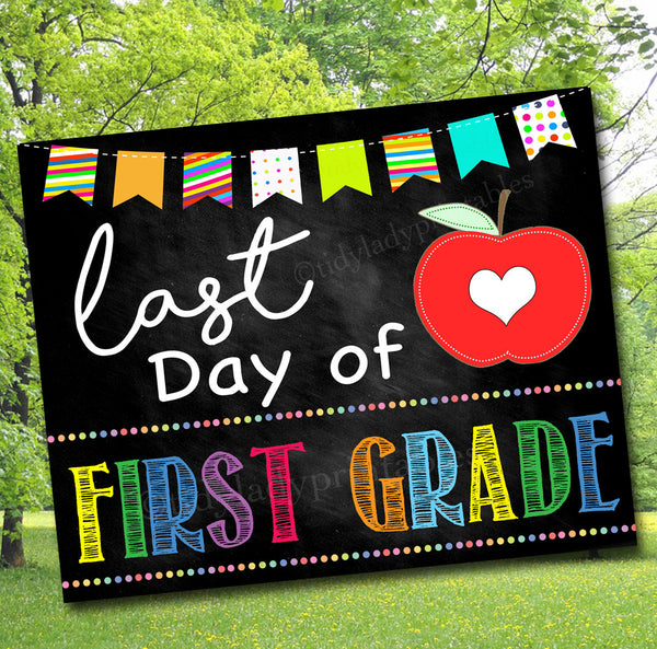 Last Day of 1st Grade Photo Prop, Printable First Grade School Chalkboard Milestone Sign, Last Day of School Printable Prop INSTANT DOWNLOAD