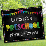 Watch Out Preschool, Back to School Photo Prop, Back to School Chalkboard Poster, School Chalkboard Sign, 1st Day of School Printable Prop