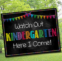 Watch Out Kindergarten Back to School Photo Prop, Back to School Chalkboard Poster, School Chalkboard Sign, 1st Day of School Printable Prop