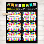 Where is the Professor Door Sign, College Professor Gifts, Office Door Hanger, Professional Office Sign, Office Decor, College Office Sign