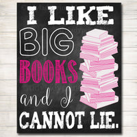 I Like Big Books and I Cannot Lie, Classroom Decor, Library Poster, English Teacher, Classroom Decor, High School English, Dorm Room Decor