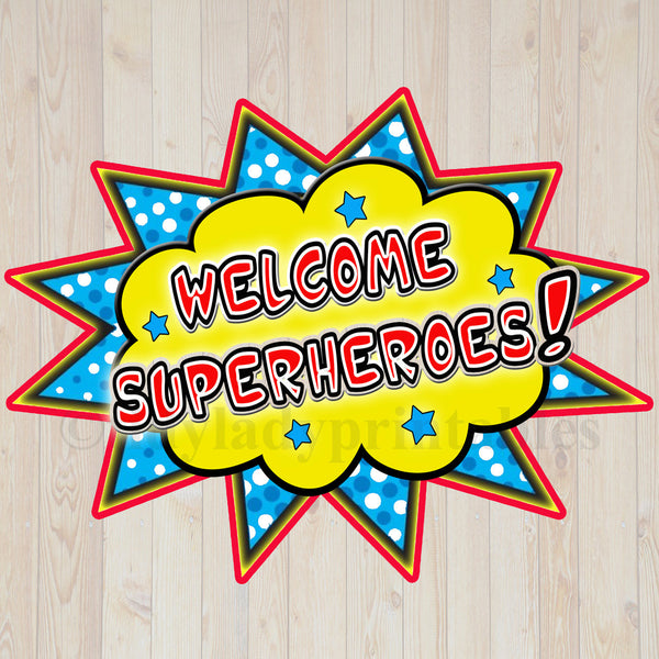 PRINTABLE Welcome Superhero Sign, INSTANT DOWNLOAD, SuperHero Classroom Prop, Superhero Party Decoration, SuperHero Decor, Teacher Door Sign