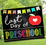 Last Day of PreSchool Photo Prop, Printable Preschool School Chalkboard Milestone Sign, Last Day of School Printable Prop, INSTANT DOWNLOAD