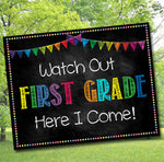 Watch Out First Grade Back to School Photo Prop, Back to School Chalkboard Poster, School Chalkboard Sign, 1st Day of School Printable Prop