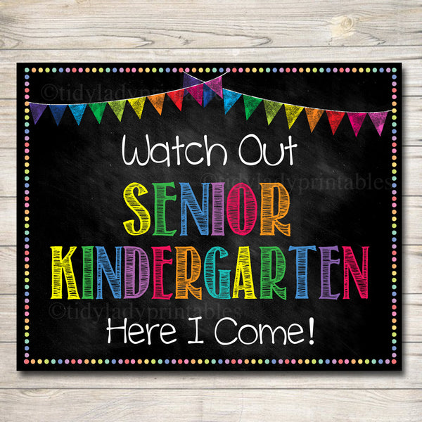 Watch Out Senior Kindergarten Back to School Photo Prop Back to School Chalkboard Poster, School Chalkboard 1st Day of School Printable Prop