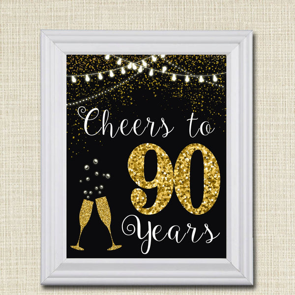 Cheers to Ninety Years, Cheers to 90 Years 90th Wedding Sign, 90th Birthday Sign, 90th Party Decorations, 90th Anniversary INSTANT DOWNLOAD
