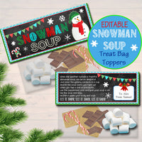 EDITABLE Snowman Soup Bag Toppers, Printable Snowman Soup Tags, INSTANT DOWNLOAD, Christmas Bag Toppers, Hot Cocoa Bag Topper, Teacher Gifts