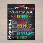 PRINTABLE Think Before You Speak Sign, INSTANT DOWNLOAD, Printable Classroom Decor, Motivational Poster, Counselor Art, Teacher Printables