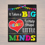 It Takes a Big Heart To Shape Little Minds, School Counselor Poster, Teacher Gifts, Printable Classroom Poster, Motivational Classroom Decor