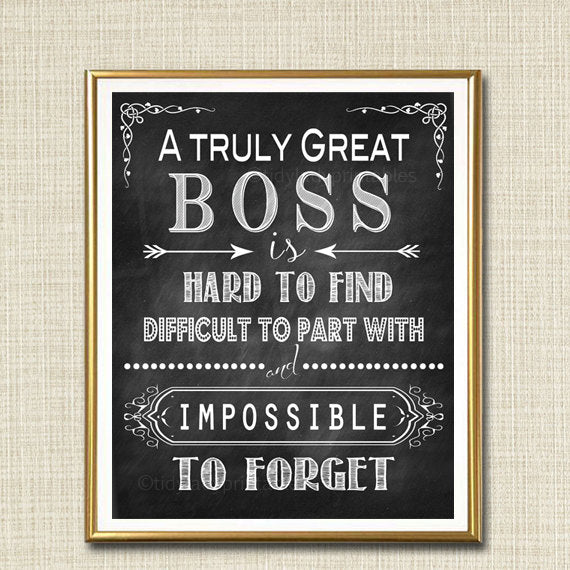 Boss Retirement Gift, Boss's Day Gift, Manager Supervisor Gift, A Truly Great Boss Thank you Gift, Retirement Chalkboard Printable Wall Art