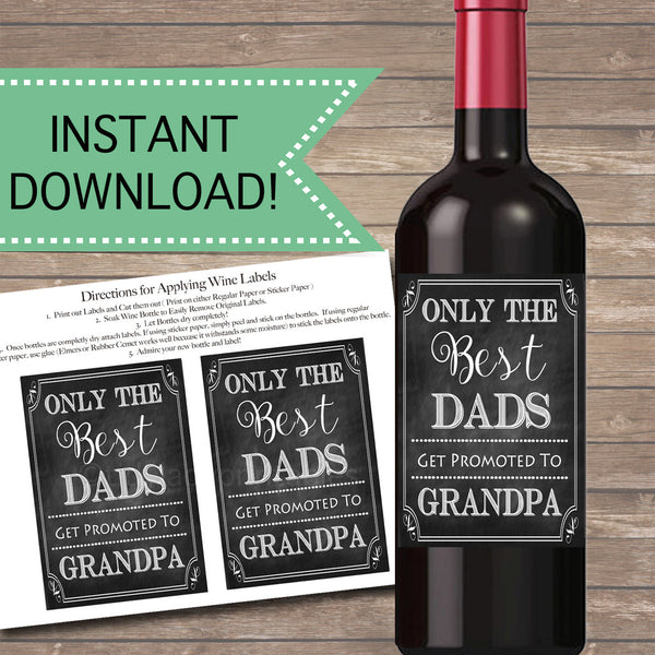 Best Dads Get Promoted to Grandpa, Beer & Wine Label Pregnancy Announcement INSTANT DOWNLOAD, You're Going to Be A Grandpa Pregnancy Reveal