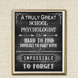 School Psychologist Gift, A Truly Great School Psychologist is Hard to Find, Impossible To Forget, Thank you Retirement Chalkboard Printable