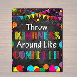 Throw Kindness Around Like Confetti, School Counselor Poster, Teen Bedroom Decor, Classroom Poster, Office Decor, Motivational Class Poster