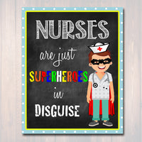 School Nurse Decor, Pediatric Nurse Decor, Nursing Sign INSTANT DOWNLOAD, Nurse Wall Art, Doctor Office Decor, Superhero Nurse Decoration