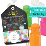 EDITABLE End of School Year Bubble Tags, INSTANT DOWNLOAD, Printable Kids Non-Candy Bubbles Gift, Hope Your Summer Bubbles with Fun, Teacher