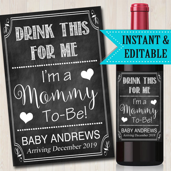 Mom To Be Wine Label Pregnancy Announcement PRINTABLE Beer & Wine Label Drink This For Me I'm a Mommy To Be Chalkboard Prop Pregnancy Reveal