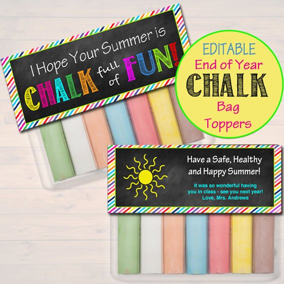 EDITABLE Chalk Bag Toppers, End of School Year Student Gift INSTANT DOWNLOAD Printable Classroom Gift, Hope Your Summer is Chalk Full of Fun