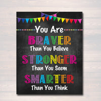 School Counselor Office Decor, Classroom Decor High School Classroom Poster, Braver Smart Stronger Than You Think, Self Esteem Printable Art