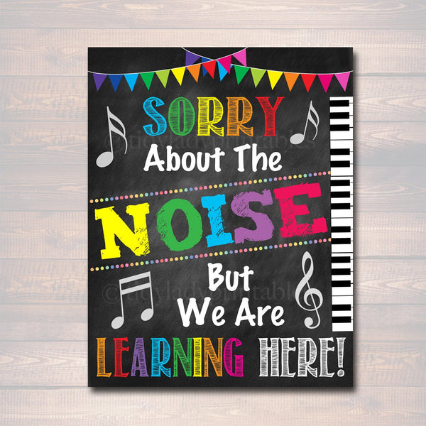 Music Teacher Classroom Printable Poster, Classroom Decor Sorry About The Noise We Are Learning, Music Teacher Gfts,  Art