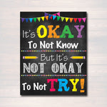 It's Okay to Not Know But Not Okay to Not Try Poster, Classroom Poster, Classroom Decor, Printable Wall Art, INSTANT DOWNLOAD Growth Mindset
