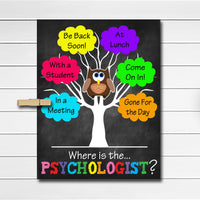 Where is the School Psychologist Door Sign, School Counselor Gifts, Office Door Hanger, Therapist Counselor Office Decor, Phsychology Office