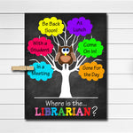 Where is the Librarian Door Sign, Classroom Decor, School Counselor Gifts, Office Door Hanger, Counselor Office Decor, Phsychology Office