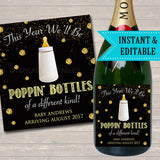 Baby Champagne Label New Years Pregnancy Announcement Printable Wine Label, New Years Eve Pregancy Reveal Poppin Bottles of a Different Kind