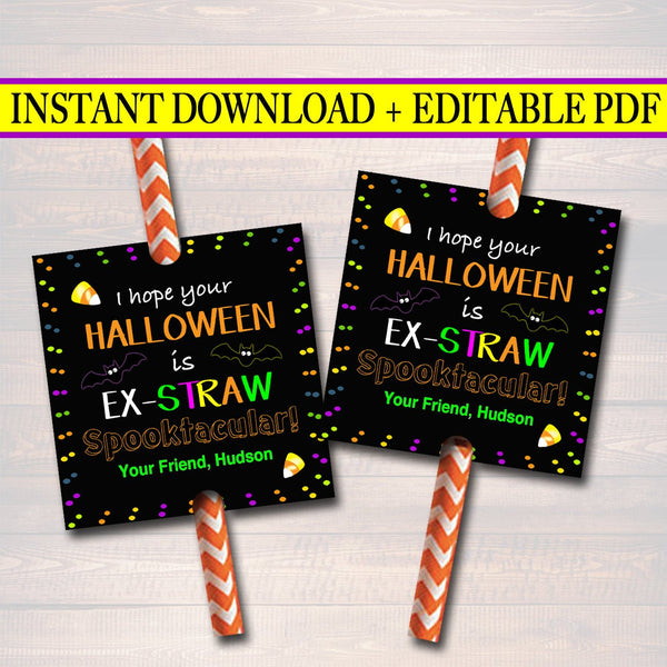 EDITABLE Straw Tags, INSTANT DOWNLOAD, Printable Kids Non-Candy, Hope Your Halloween is Spooktacular, Teacher Classroom Halloween Treat Gift