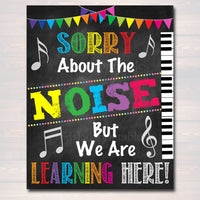 Music Teacher Classroom Printable Poster, Classroom Decor Sorry About The Noise We Are Learning, Music Teacher Gfts, INSTANT DOWNLOAD Art