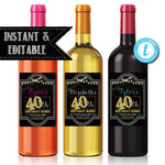 EDITABLE 40th Birthday Custom Wine Labels, Cheers to 40 Years, 40th Birthday Gift, Anniversary, Vintage Aged to Perfection 40th Printable