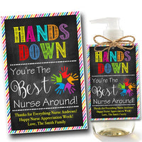 EDITABLE Soap Label Tags, End of School Year Nurse Gift, INSTANT DOWNLOAD, Printable Nurse Appreciation, Hands Down Best Nurse Around Tags