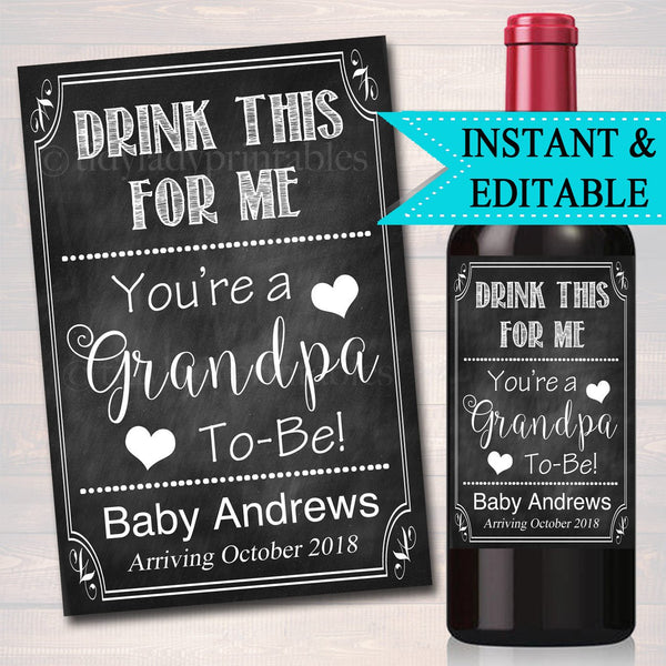 Drink This For Me Your A Grandpa to Be Beer & Wine Label Pregnancy Announcement INSTANT and EDITABLE, Parents Dad Promoted Pregnancy Reveal