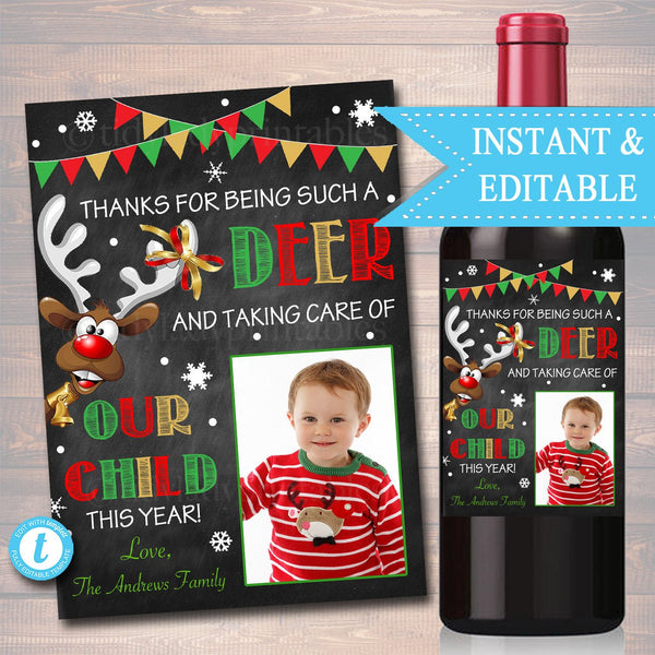 Christmas Teacher Gift Wine Label, Babysitter, Caregiver , Thanks For Being a Deer Printable Wine Label, Xmas Label
