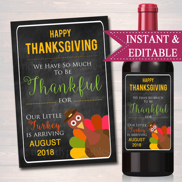 EDITABLE Wine Label Thanksgiving Pregnancy Announcement, Printable Chalkboard Photo Prop, Fall Pregancy Reveal Little Turkey Wine Label Gift