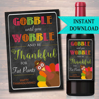Printable Wine Label Thanksgiving Turkey Printable Chalkboard, Pumpkin Fall Friendsgiving, INSTANT DOWNLOAD Gobble until you Wobble Gift
