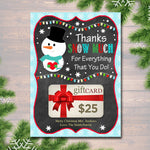 EDITABLE Christmas Thank You Snow Much Gift Card Holder, Printable Teacher Gift, Xmas Gift Card, INSTANT DOWNLOAD, Holiday Gift Card Holder