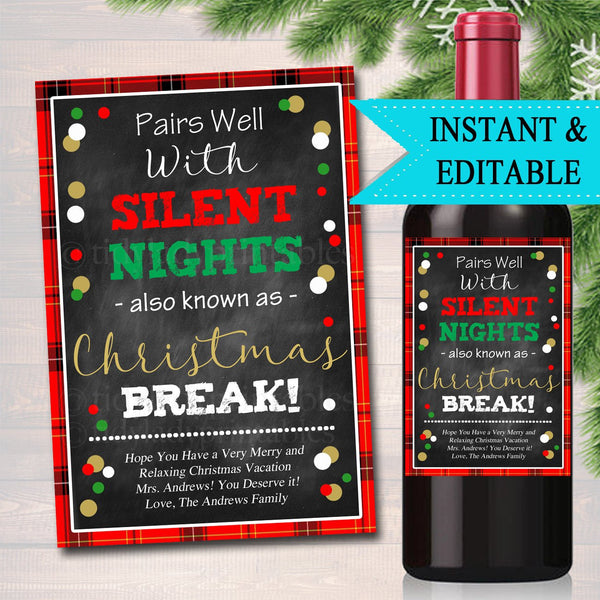 EDITABLE Funny Teacher Christmas Wine Label Gift, INSTANT DOWNLOAD Printable Secret Santa Coworker, Pairs Well With Days Off Christmas Break