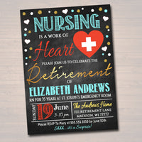 Nurse Retirement Invitation Chalkboard Printable  Teacher Invite Retirement Party, RN, Doctor, Nursing is a Work of Heart