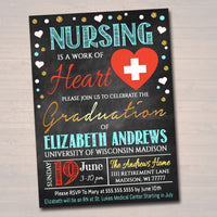 Nurse Graduation Invitation Chalkboard Printable  College Grad Invite Graduation Party, RN Doctor Nursing is a Work of Heart