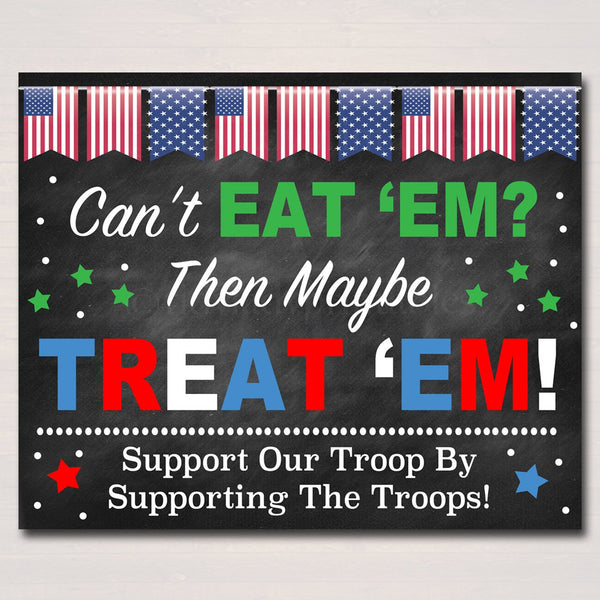 Cookie Booth Sign, If You Can't Eat 'Em Treat 'Em, Donate Cookies For Military Troops, Printable Cookie Drop Banner,